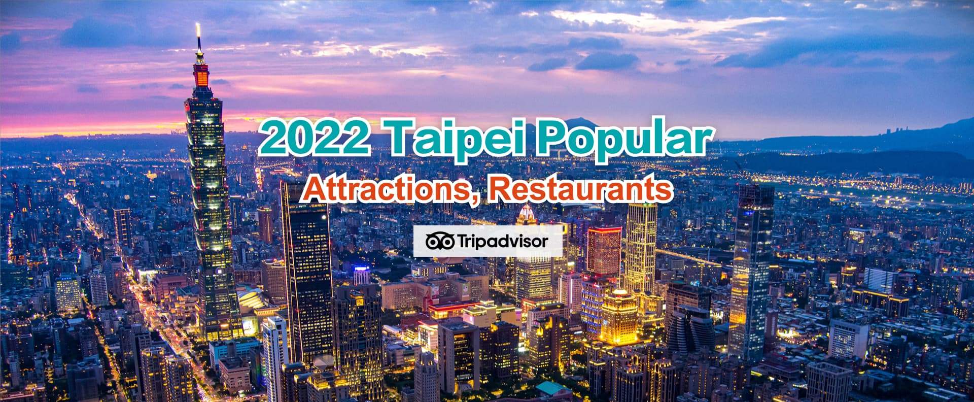 2020 Taipei Popular Attractions, Restaurants