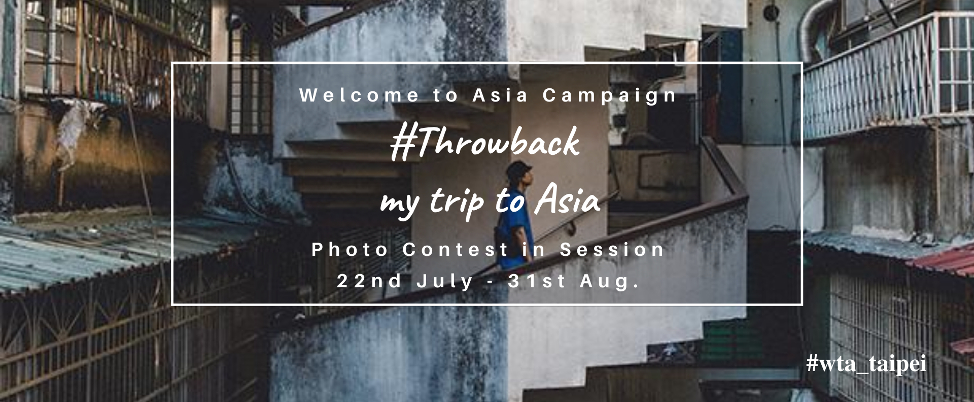 「Throwback to My Trip to Asia 」 Photo contest request